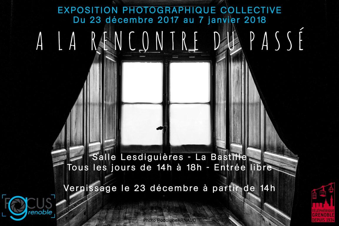 Expo Bastille 2017 : «A la rencontre du passé»